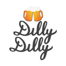 "Load image into Gallery viewer, ""Dilly Dilly"" w/ Beer Magnets S/3"