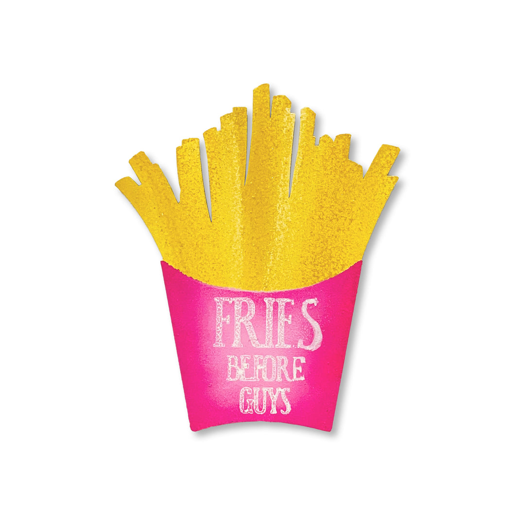 Fries Before Guys Magnet