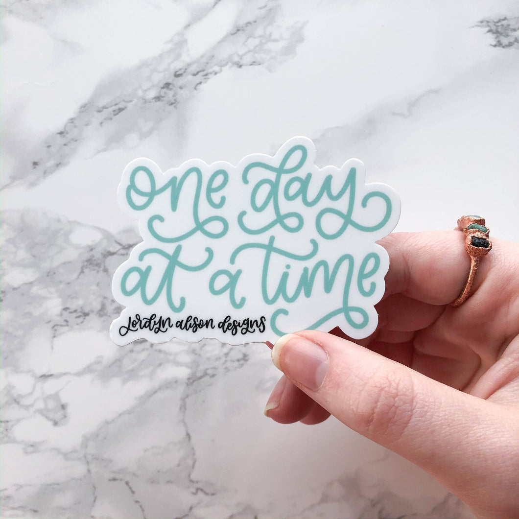 Jordyn Alison Designs One Day At A Time Vinyl Sticker