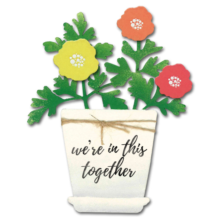 We're in this Together Flower Pot Magnet