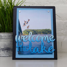 "Load image into Gallery viewer, ""Welcome to the Lake"" Magnet"