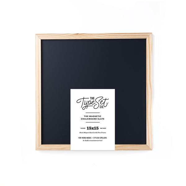 The Type Set Co.® Chalkboard Magnetic Slate w/Pine Frame 15x15 Inky Black