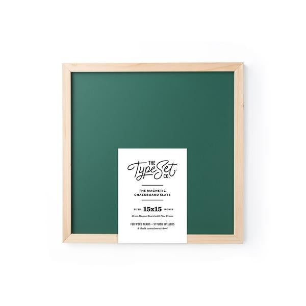 The Type Set Co.® Chalkboard Magnetic Slate w/Pine Frame 15X15 Kale