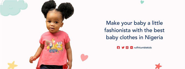 Make your baby a little fashionista with the best baby clothes in Nigeria - ruffntumblekids
