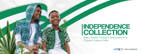 INDEPENDENCE COLLECTION 2020: Ruff n Tumble Celebrates Independence in Exquisite Ankara Outfits - ruffntumblekids