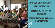 Load image into Gallery viewer, Love Mom's Mug Workshop - April 18th 2-3:30