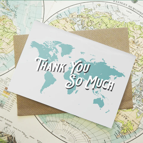 Thank you so much - map greetings card
