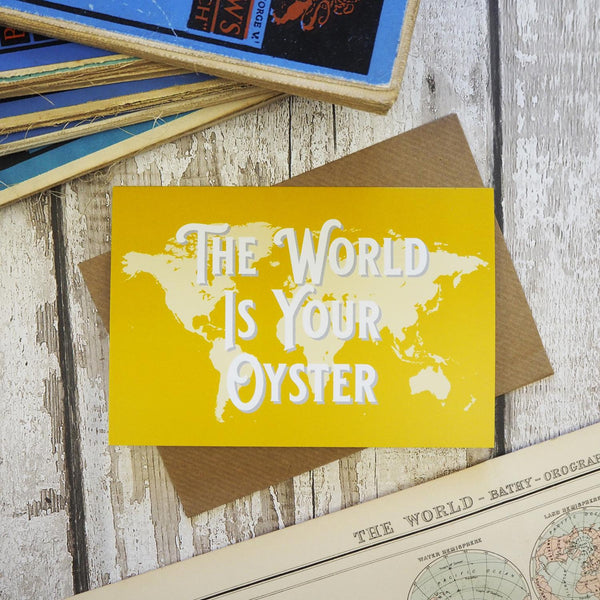The world is your oyster - map greetings card