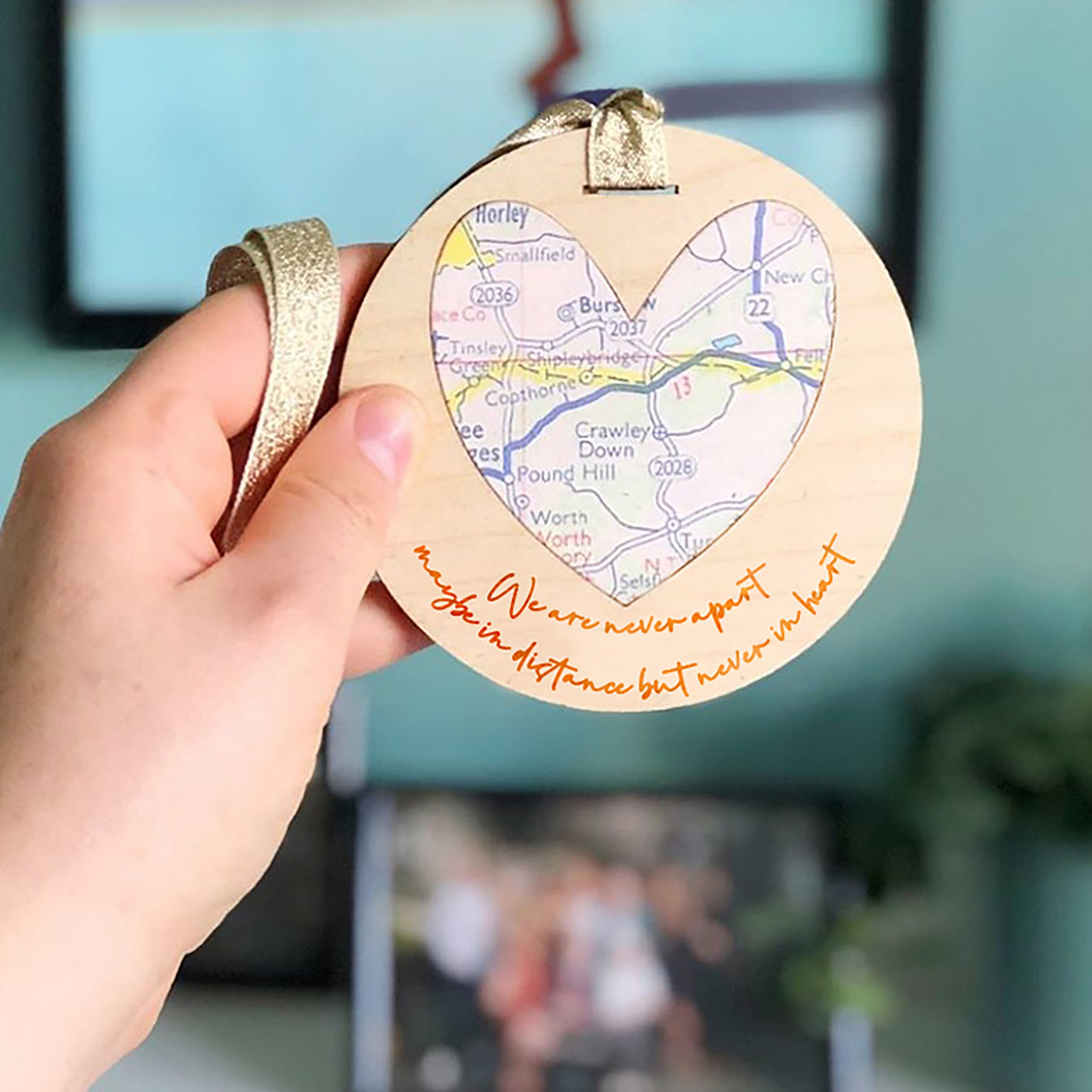 'Never apart, maybe in distance but never in heart' personalised map keepsake