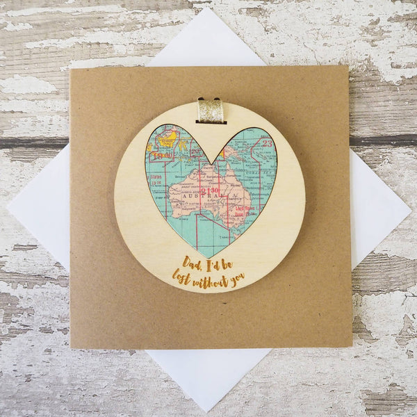 'Dad/Daddy/Grandad I'd be lost without you' personalised map keepsake