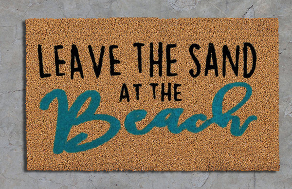 Leave the sand at the beach