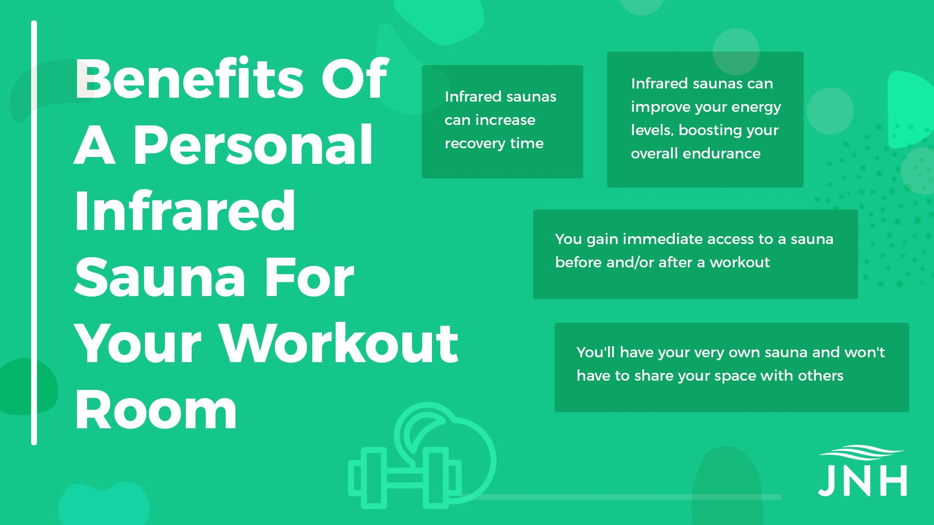 Benefits Of A Personal Infrared Sauna For Your Workout Room: Infrared saunas can increase recovery time, Infrared saunas can improve your energy levels, boosting your overall endurance, You gain immediate access to a sauna before and/or after a workout, You'll have your very own sauna and won't have to share your space with others