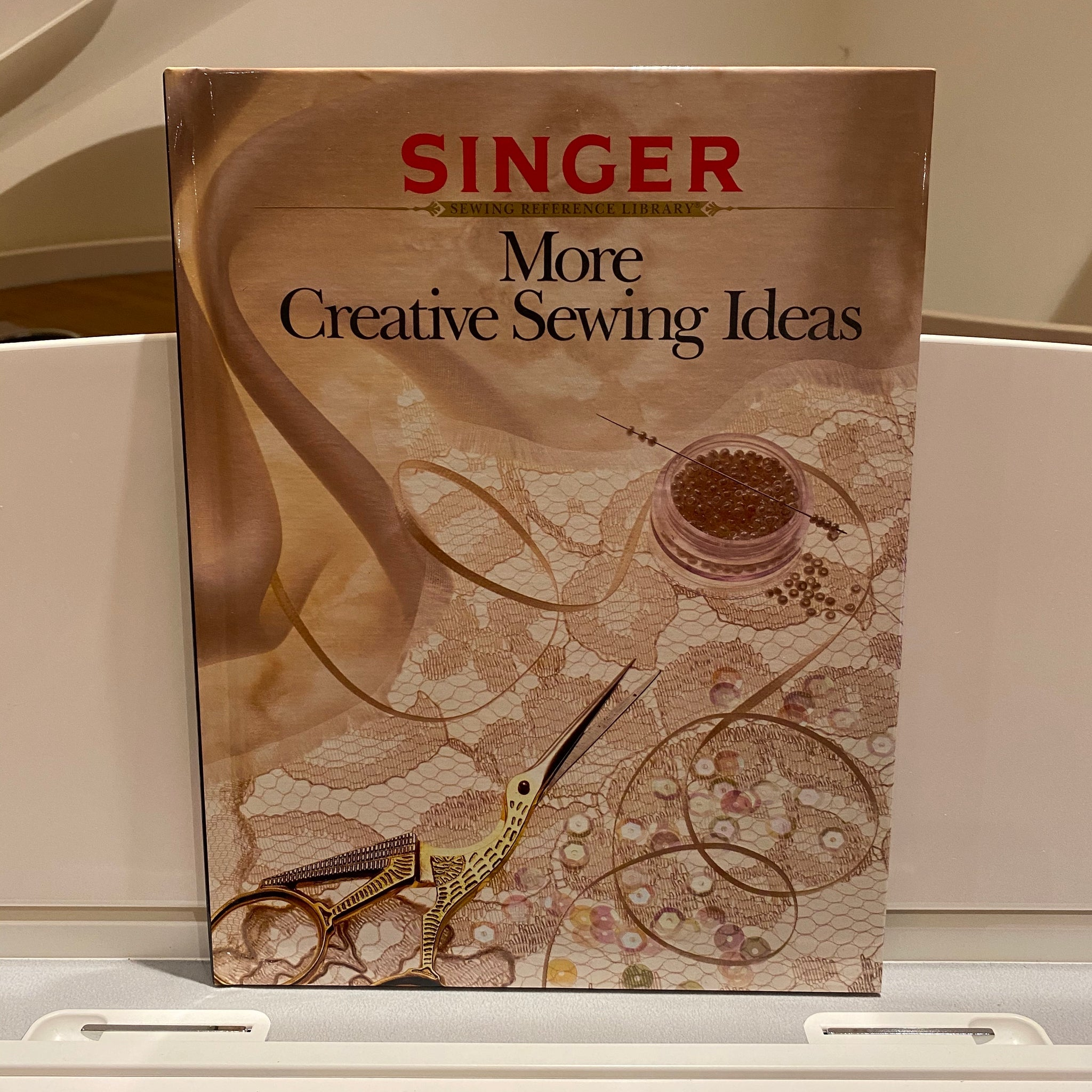 Singer Sewing Reference Library - More Creative Sewing Ideas (hardback book)