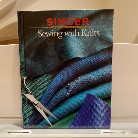Singer Sewing Reference Library - Sewing with Knits (hardback book)