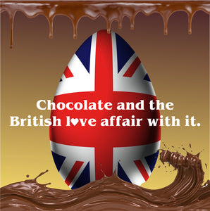 Easter - Chocolate and the British love affair with it.