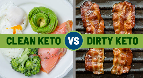 clean and dirty Keto