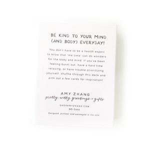 "A card from the self care card deck reads ""Be Kind To Your Mind (And Body) Everyday!"""
