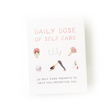 "Load image into Gallery viewer, A display photo of the Daily Dose of Self Care reads ""32 self care prompts to help you prioritize you""."