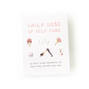 "A display photo of the Daily Dose of Self Care reads ""32 self care prompts to help you prioritize you""."