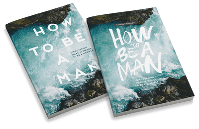 How to Be a Man: Discovering What It Means to Be a Disciple Bundle