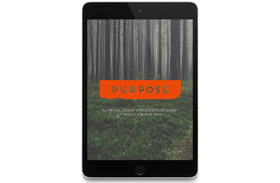 Purpose: A 5-Week, Video-Driven Discipleship Curriculum for Men