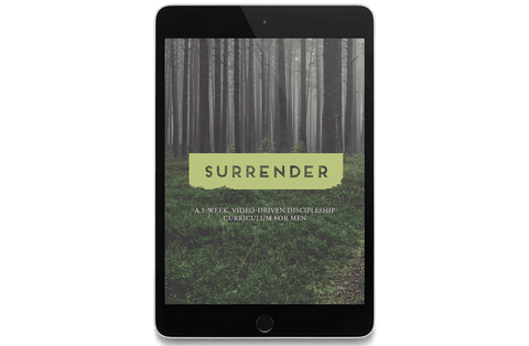 Surrender: A 5-Week, Video-Driven Discipleship Curriculum for Men