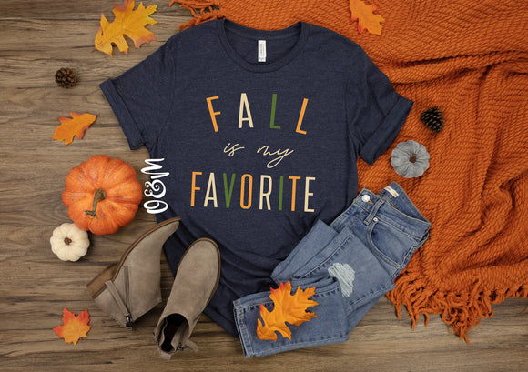 Fall Is My Favorite Fall T-Shirt