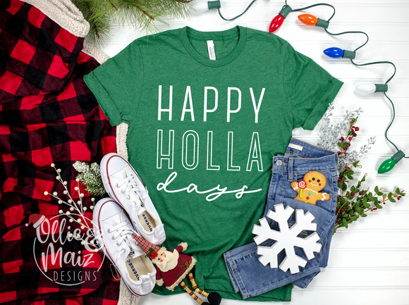 Happy Holla Days Christmas Shirt