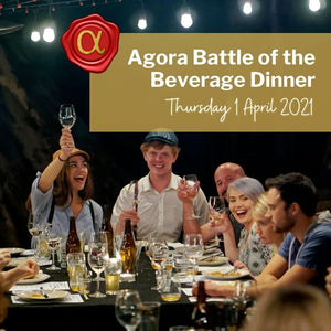 SOLD OUT EVENT: Agora Battle of the Beverage Dinner - Thurs 1 April 2021