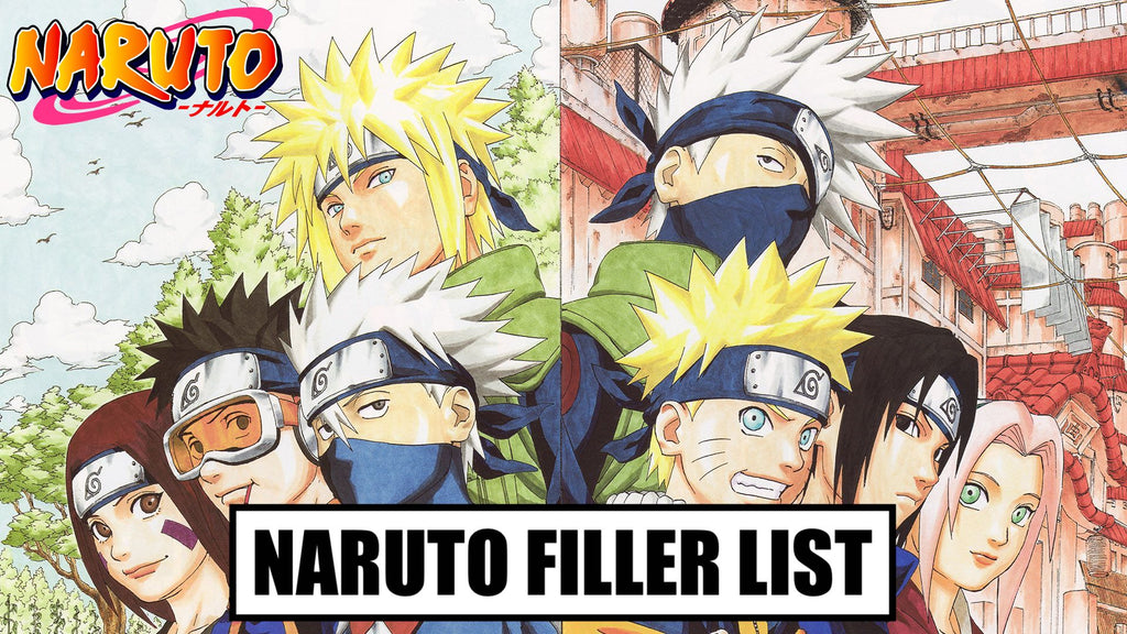 NARUTO FILLER LIST | NARUTO FILLER EPISODES GUIDE