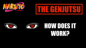 WHAT IS GENJUTSU IN NARUTO