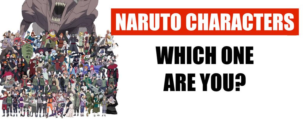 Which Naruto Character are you? (Quizz)