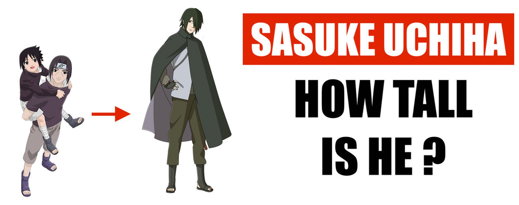 How Tall is Sasuke ?