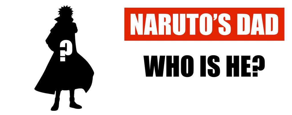 Who is Naruto's Dad ?