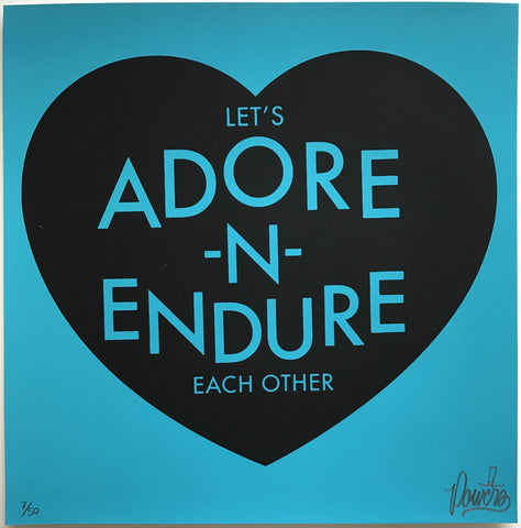 Adore and Endure - Teal