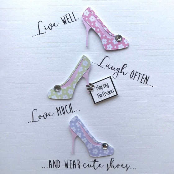 Live Laugh Love Birthday Card - Shoes