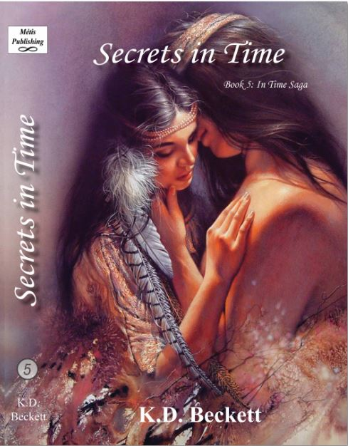 Book - In Time Saga Book 5 - Secrets in Time by KD Beckett