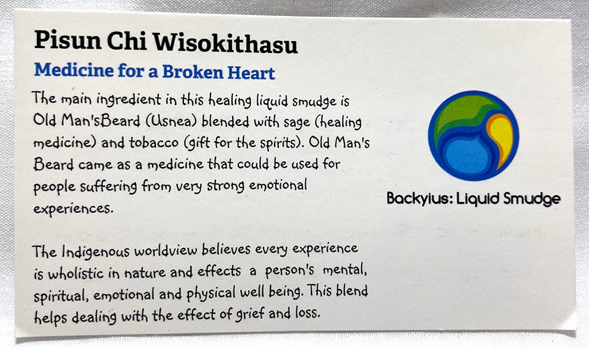 Liquid Smudge - Pisun Chi Wiskokithasu - Medicine for a Broken Heart (2 oz)