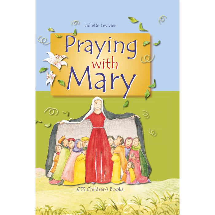 Praying With Mary, by Juliette Levivier