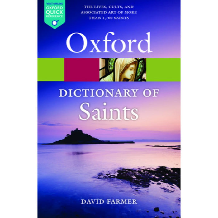 Oxford Dictionary of Saints, 5th Edition by David Hugh Farmer
