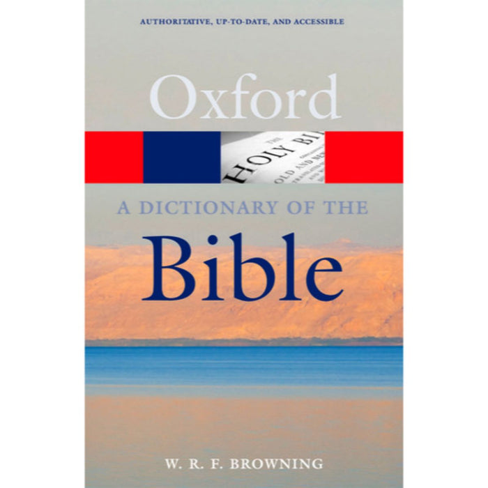 Oxford Dictionary of the Bible, 2nd Edition by W. R. F Browning