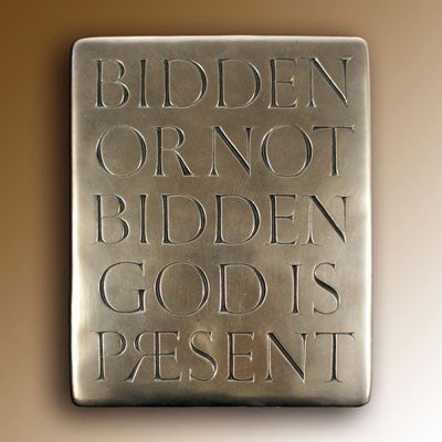 Christian Gifts, Bidden or not Bidden God is Present, Hand Cast Bronze Resin Plaque From The Wild Goose Studio