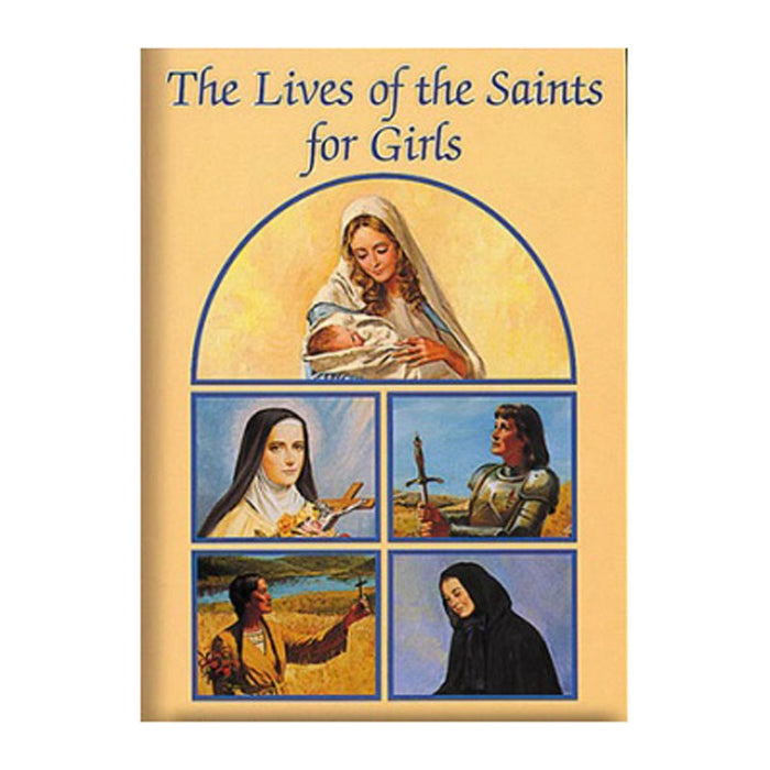The Lives Of Saints For Girls