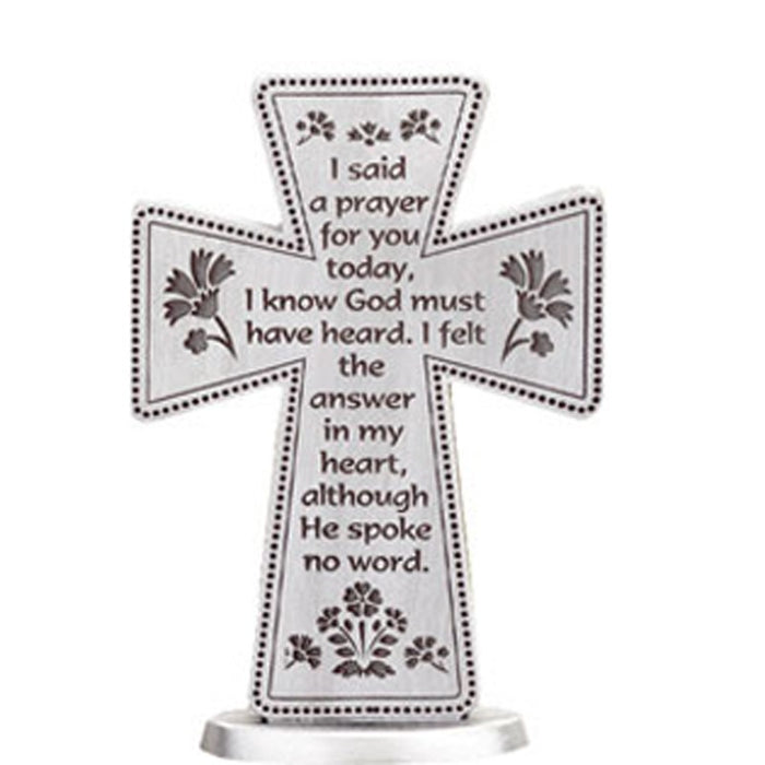 I Said A Prayer For You Today, Engraved Standing Cross 3 Inches High