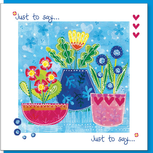 Christian Greetings Card, Just To Say Greetings Card, Plant Pots Design With Bible Verse