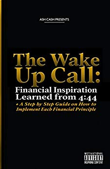 The Wake Up Call: Financial Inspiration