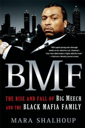 BMF - The Rise and Fall of Big Meech