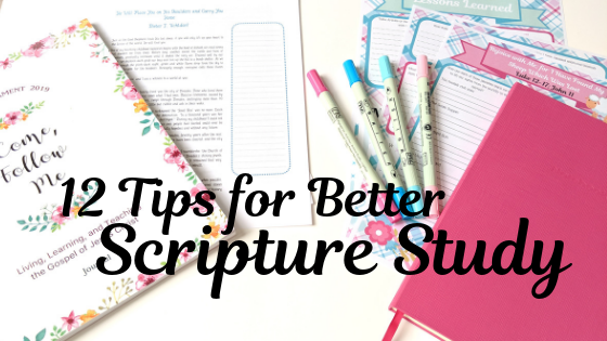 12 Tips to Get the Most From Your Scripture Study