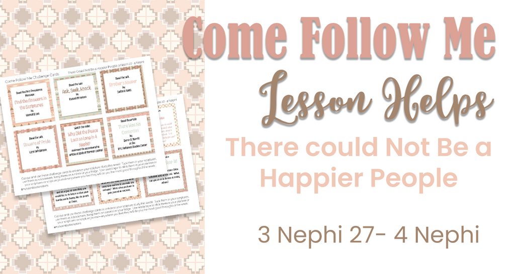 There Could Not Be a Happier People 3 Nephi Come Follow Me