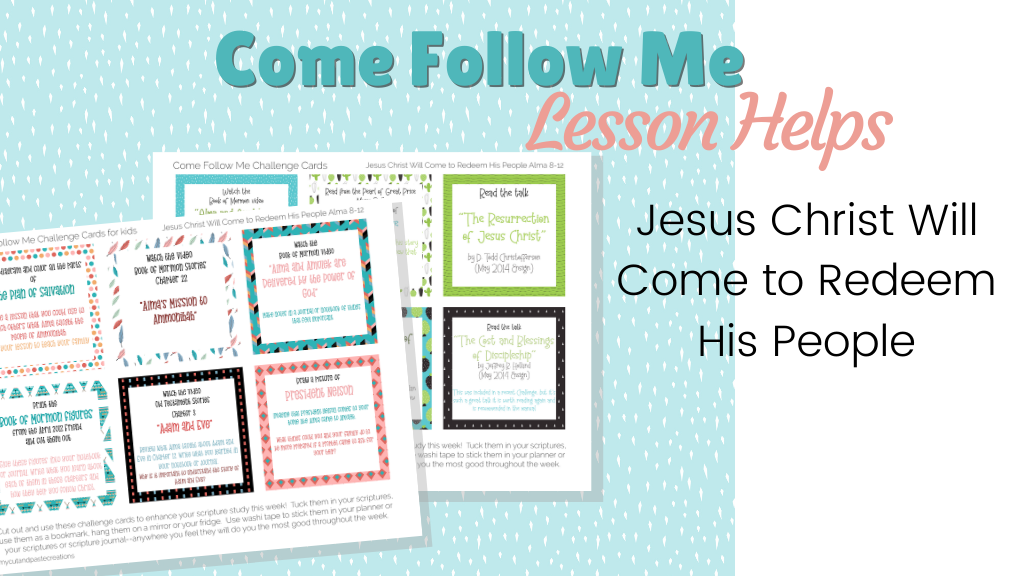 Jesus Christ will come to redeem His people lesson helps
